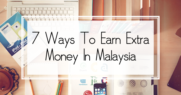 Ways To Earn Extra Money In Malaysia | 8Share Home