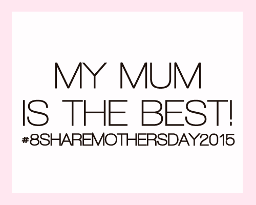 #8ShareMothersDay2015-featuredimage-blog